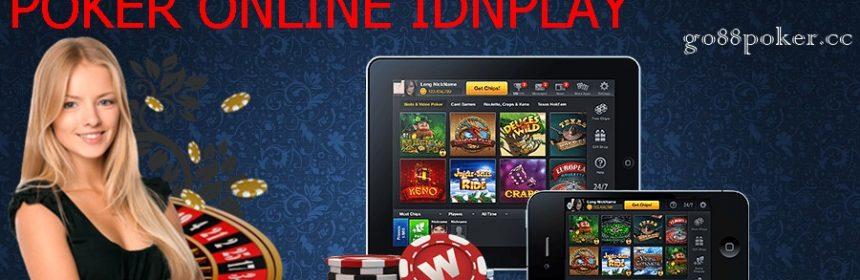 Poker Online IDNplay & Permainanya Yang Mudah