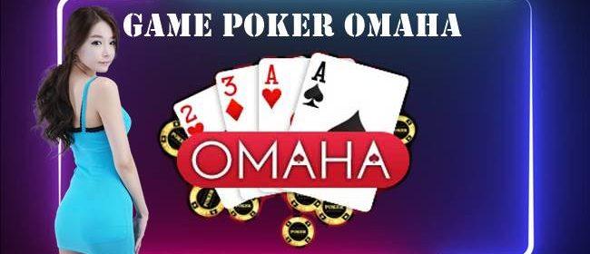 Game Poker Omaha dan 4 Resep Agar Menang Terus