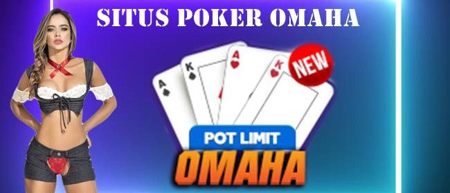 Situs Poker Omaha Tipe Permainan Berdasarkan Jumlah Taruhan